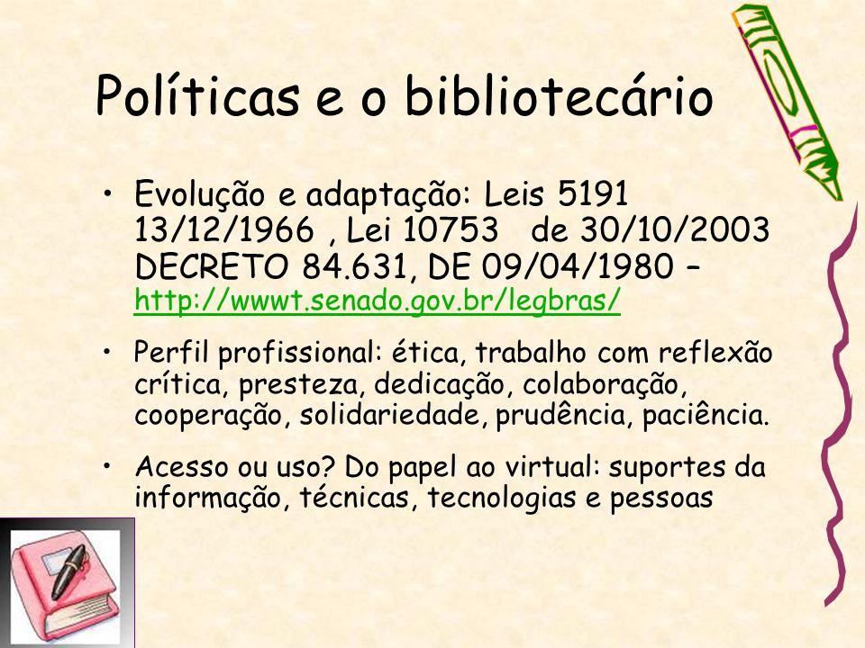 Políticas e o bibliotecário