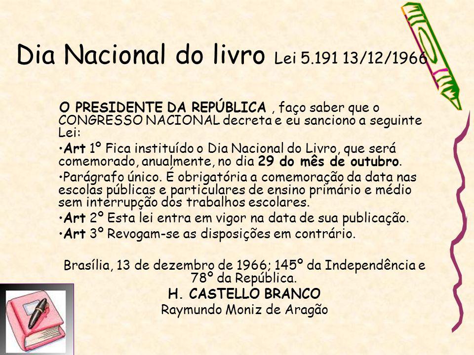 Dia Nacional do livro Lei 5.191 13/12/1966