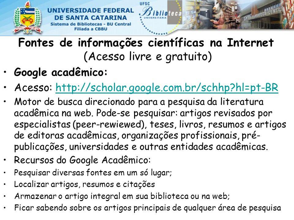 Fontes de informações científicas na Internet (Acesso livre e gratuito)
