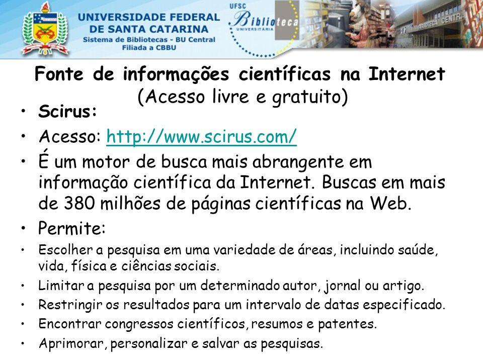 Fonte de informações científicas na Internet (Acesso livre e gratuito)