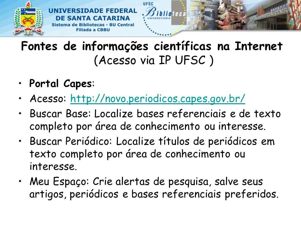 Fontes de informações científicas na Internet (Acesso via IP UFSC )
