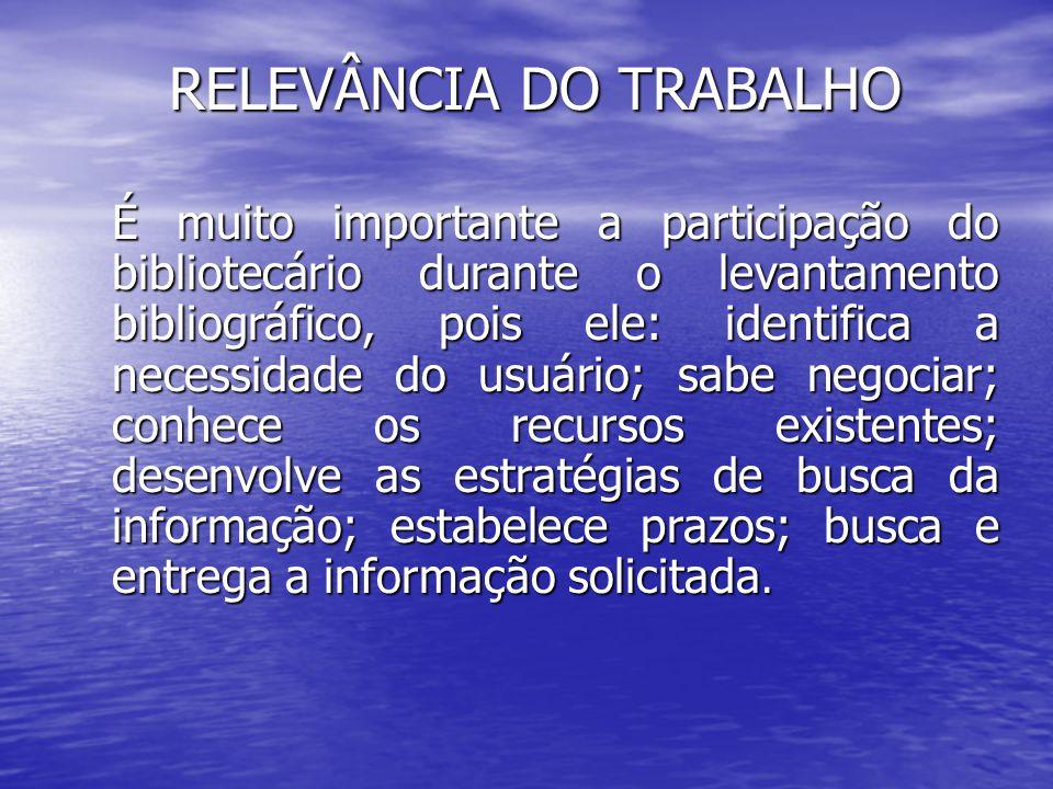 RELEVÂNCIA DO TRABALHO