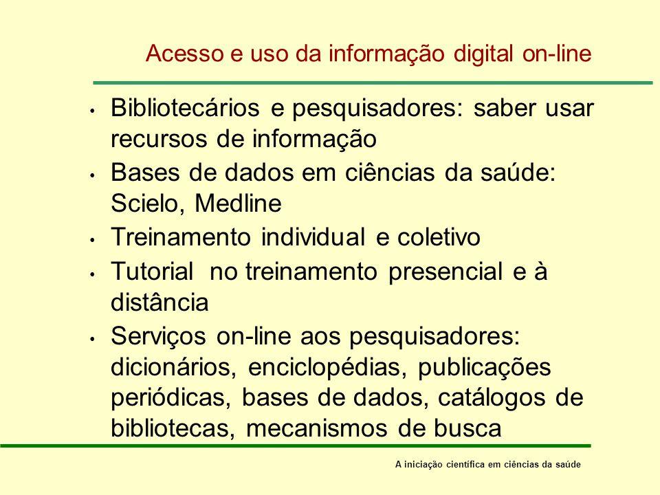 Acesso e uso da informação digital on-line