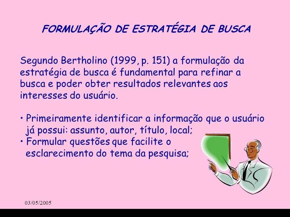 FORMULAÇÃO DE ESTRATÉGIA DE BUSCA