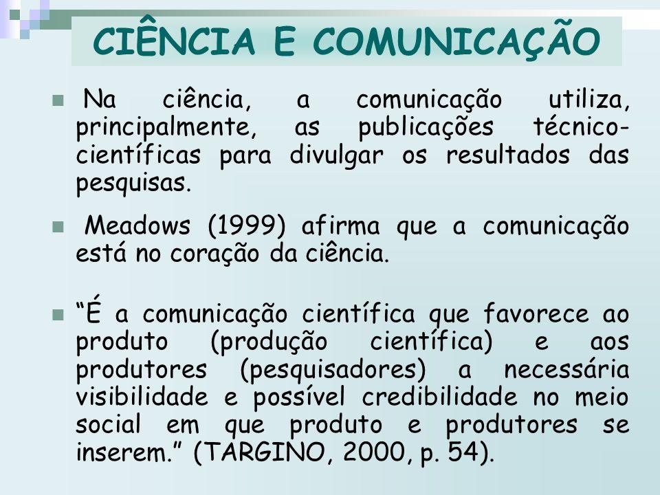 CIÊNCIA E COMUNICAÇÃO