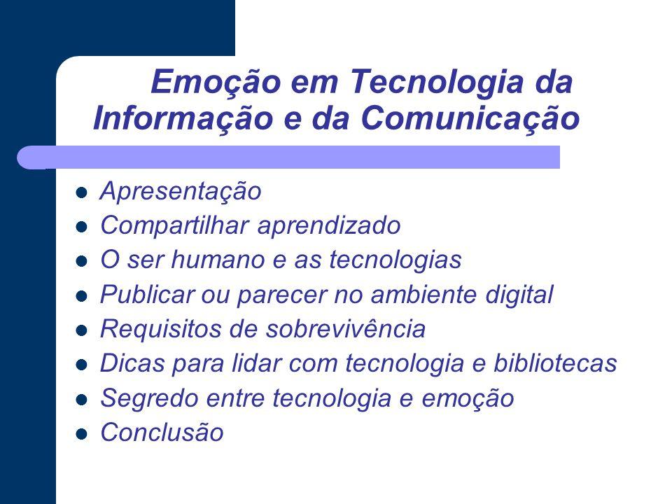Emoção em Tecnologia da Informação e da Comunicação