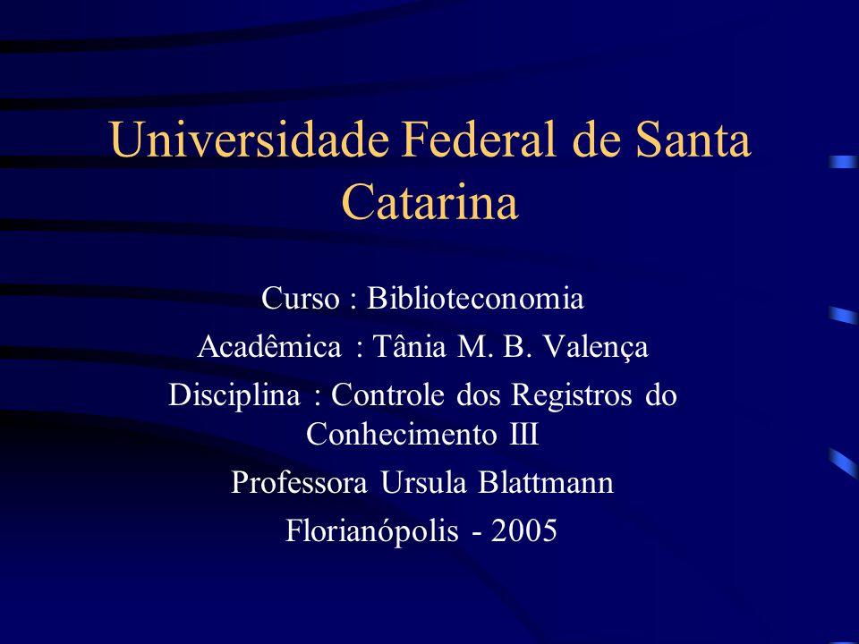 Universidade Federal de Santa Catarina