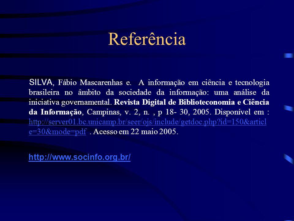 Referência http://www.socinfo.org.br/