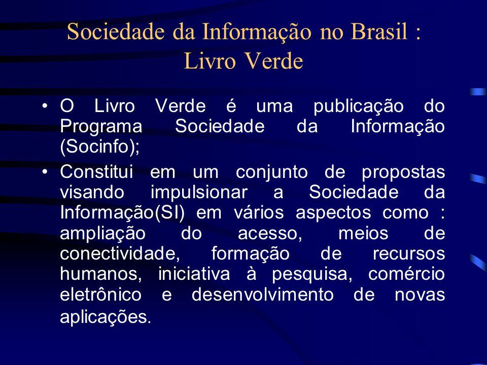 Sociedade da Informação no Brasil : Livro Verde