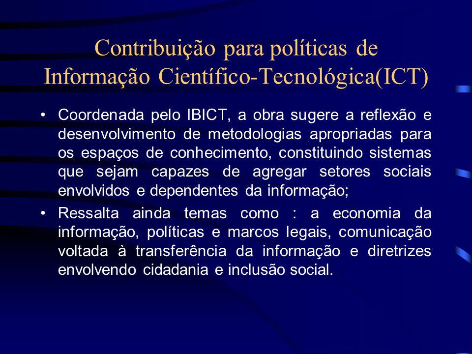 Contribuição para políticas de Informação Científico-Tecnológica(ICT)
