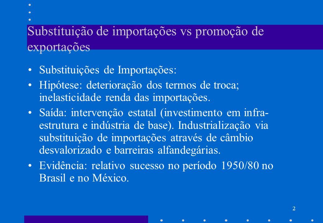 Substituição de importações vs promoção de exportações
