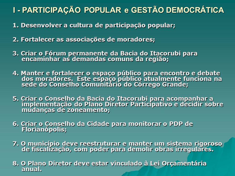 I - PARTICIPAÇÃO POPULAR e GESTÃO DEMOCRÁTICA