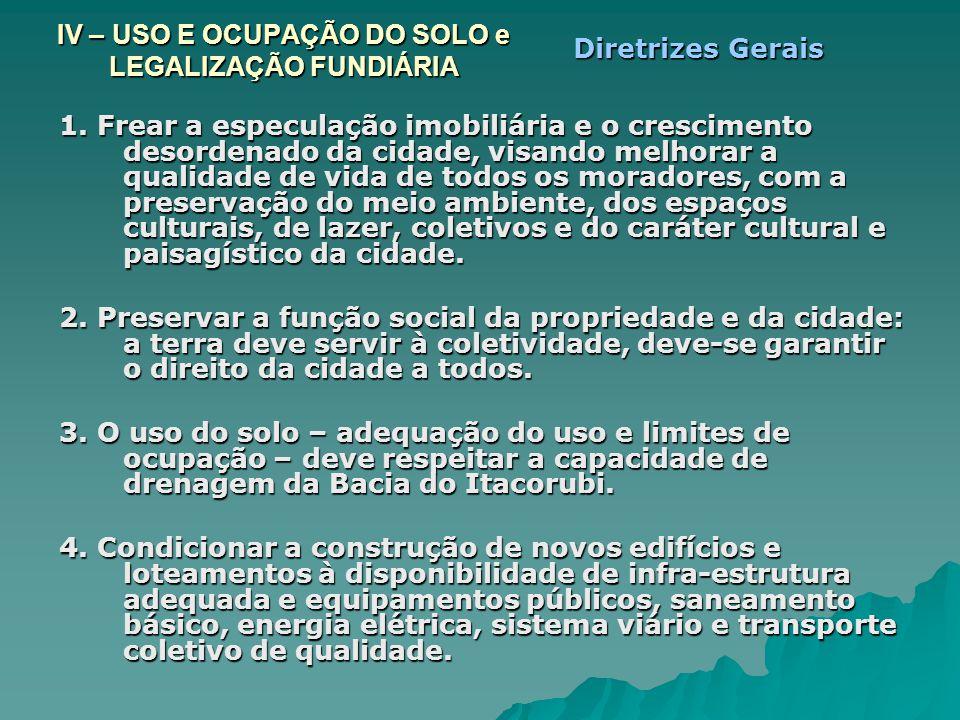 IV – USO E OCUPAÇÃO DO SOLO e LEGALIZAÇÃO FUNDIÁRIA