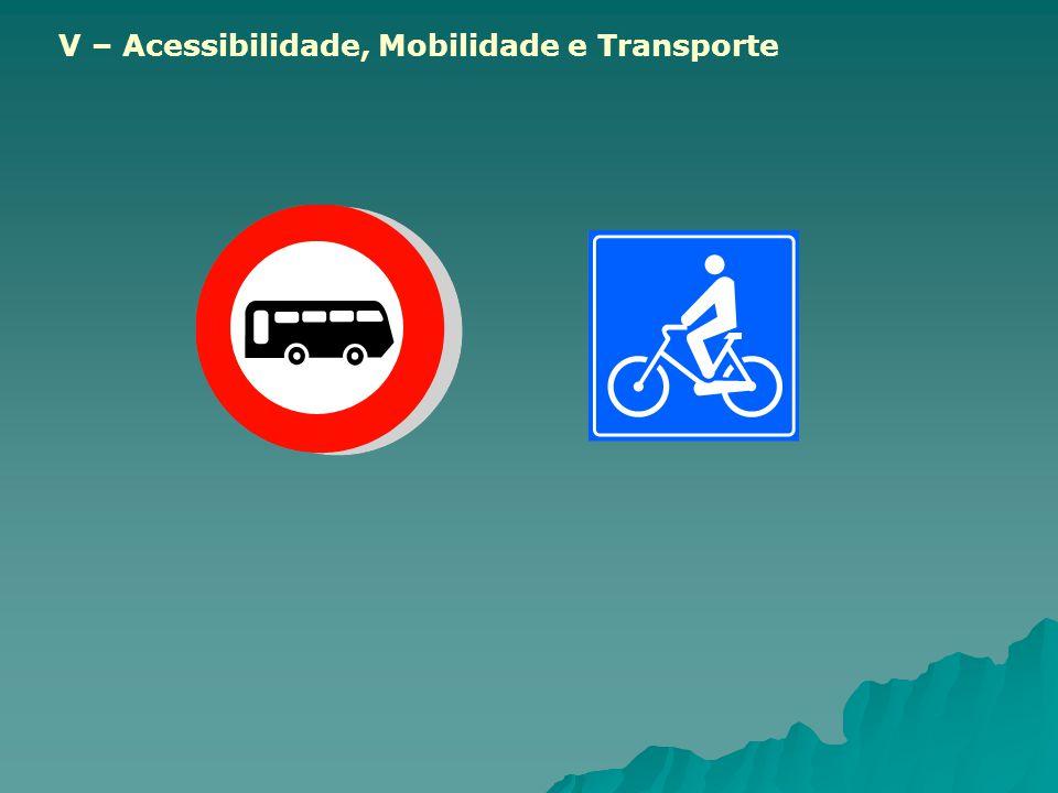 V – Acessibilidade, Mobilidade e Transporte