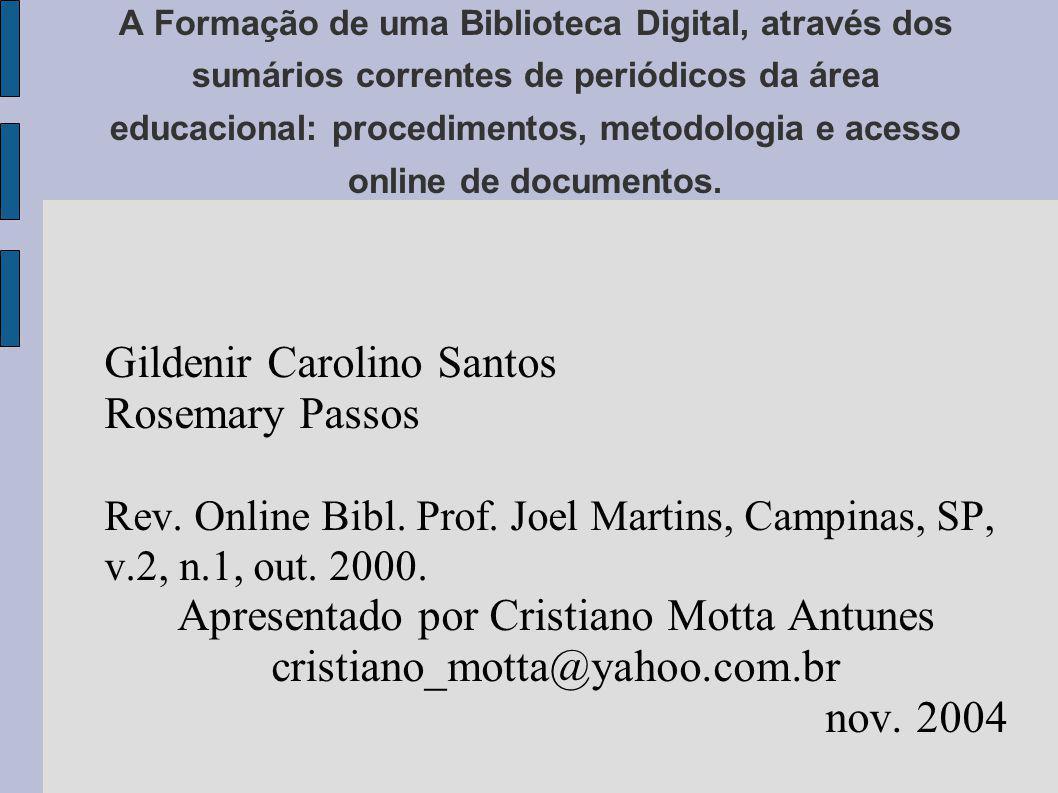 Apresentado por Cristiano Motta Antunes
