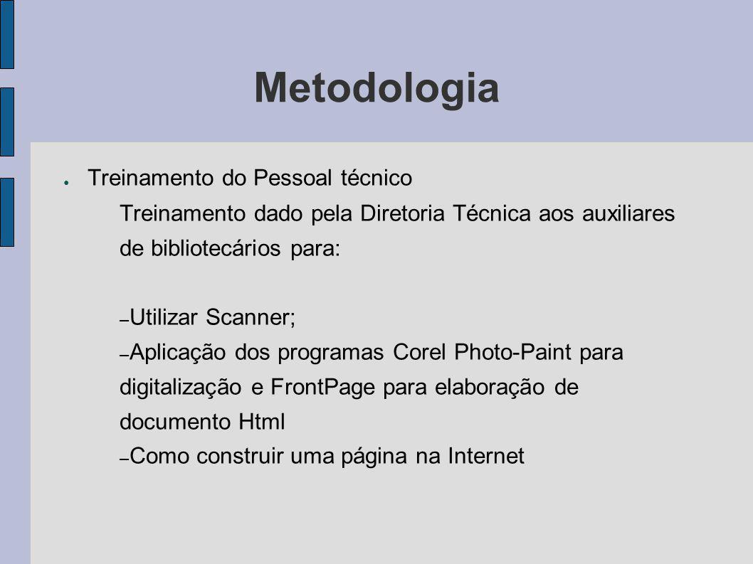 Metodologia Treinamento do Pessoal técnico