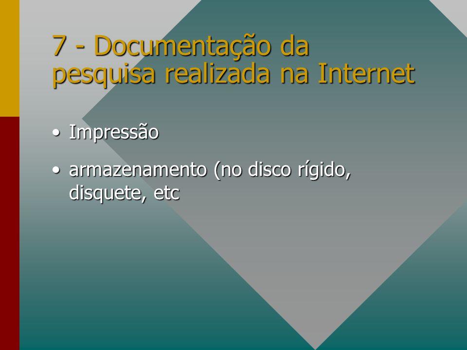 7 - Documentação da pesquisa realizada na Internet