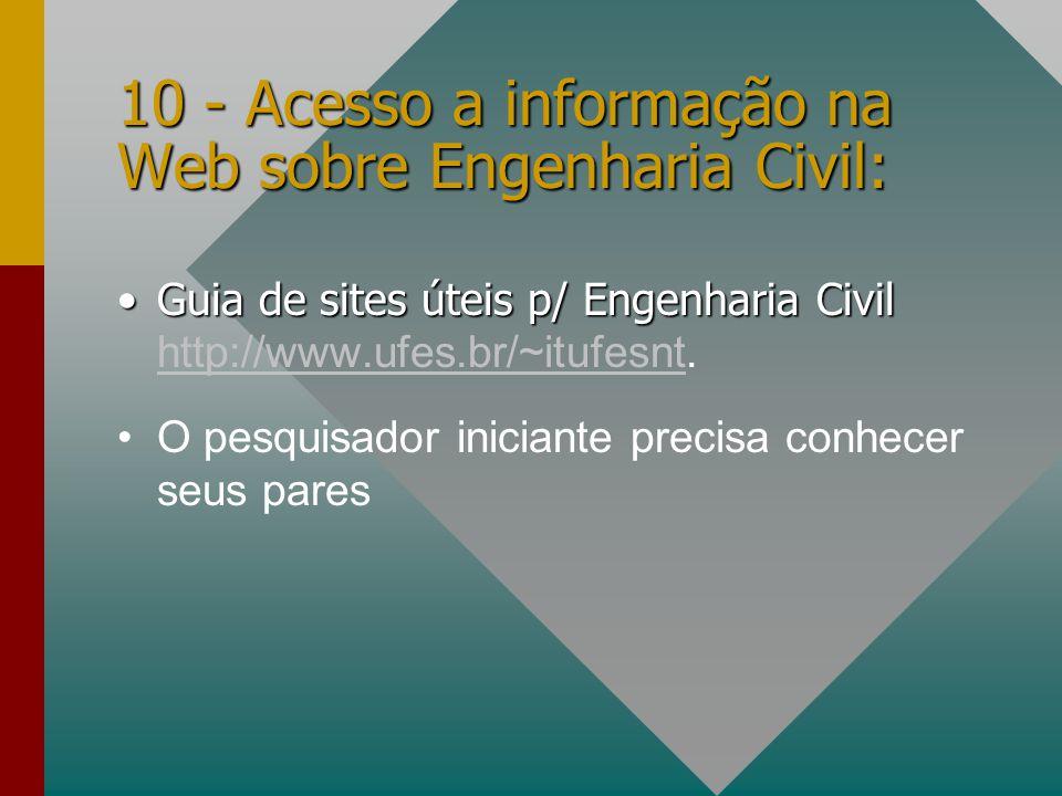 10 - Acesso a informação na Web sobre Engenharia Civil: