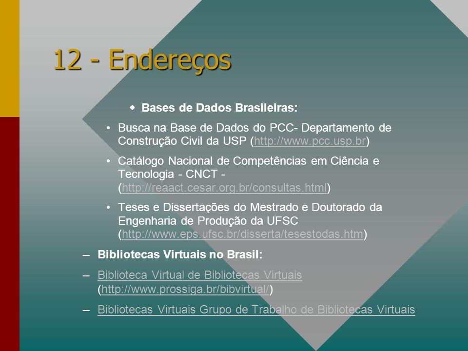 12 - Endereços Bases de Dados Brasileiras: