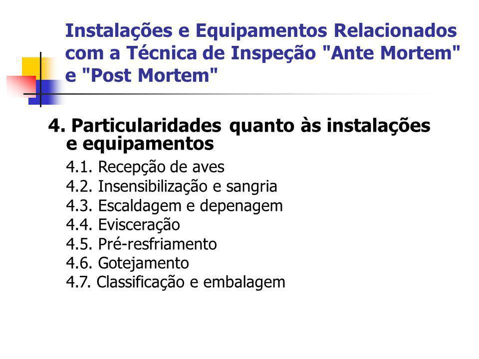 4. Particularidades quanto às instalações e equipamentos