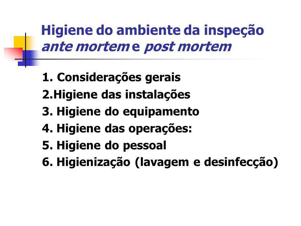 Higiene do ambiente da inspeção ante mortem e post mortem