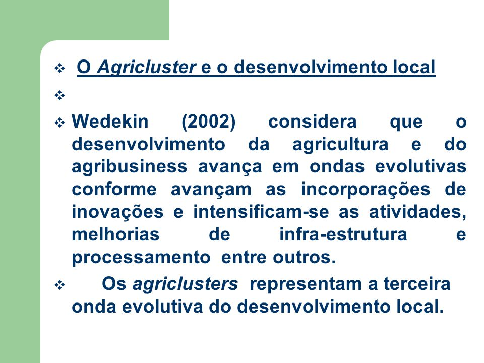 O Agricluster e o desenvolvimento local