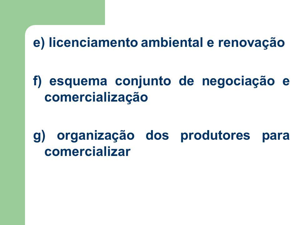 e) licenciamento ambiental e renovação