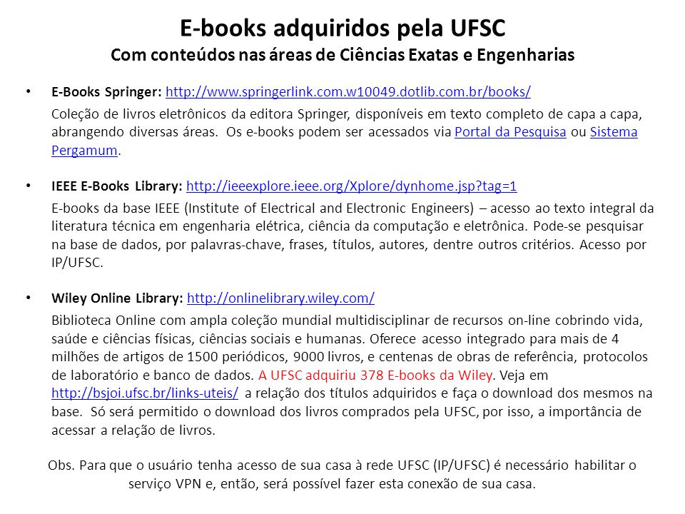 E-books adquiridos pela UFSC Com conteúdos nas áreas de Ciências Exatas e Engenharias