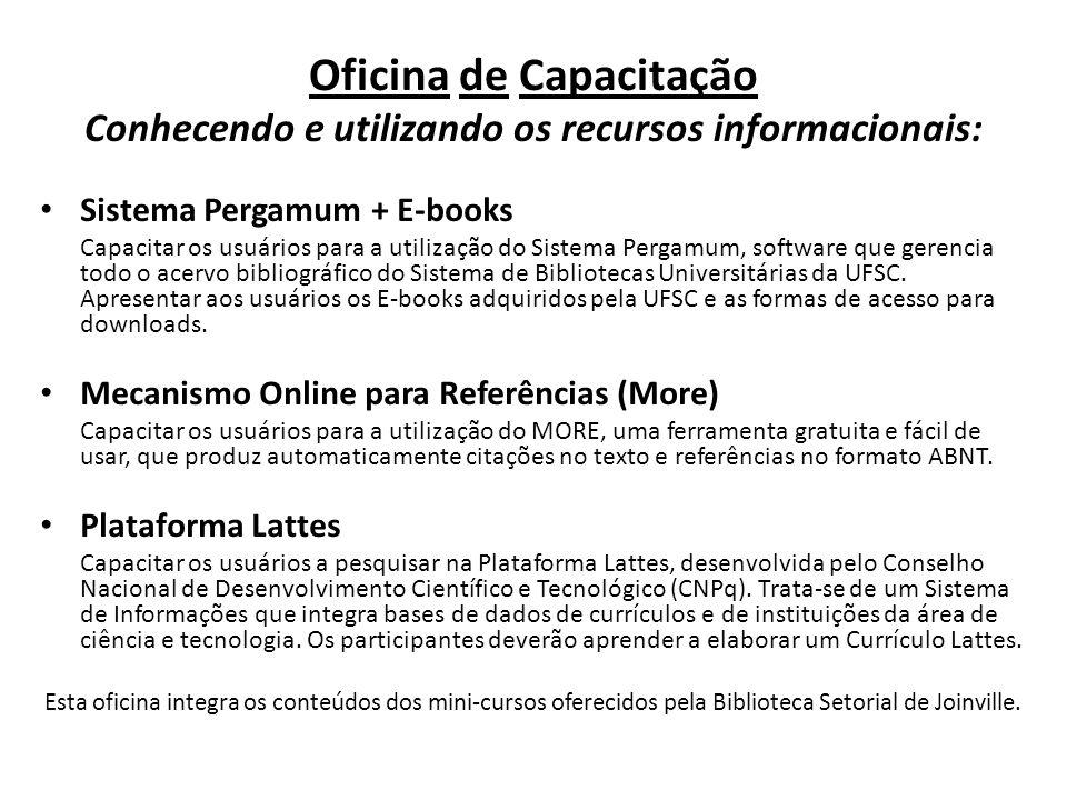 Oficina de Capacitação Conhecendo e utilizando os recursos informacionais: