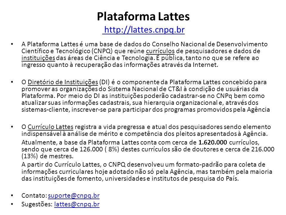 Plataforma Lattes http://lattes.cnpq.br