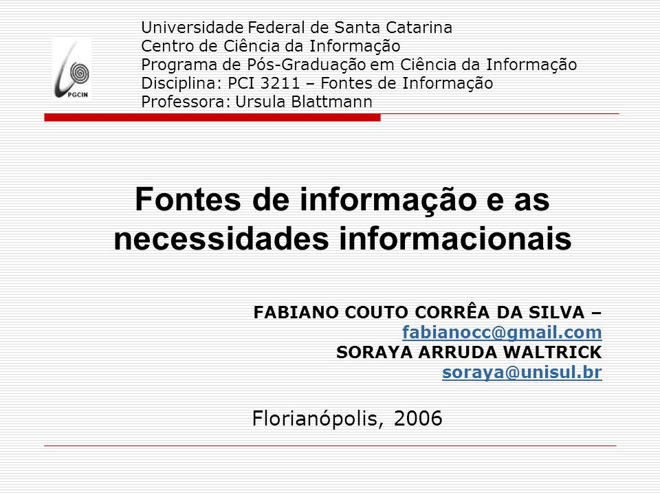 Fontes de informação e as necessidades informacionais