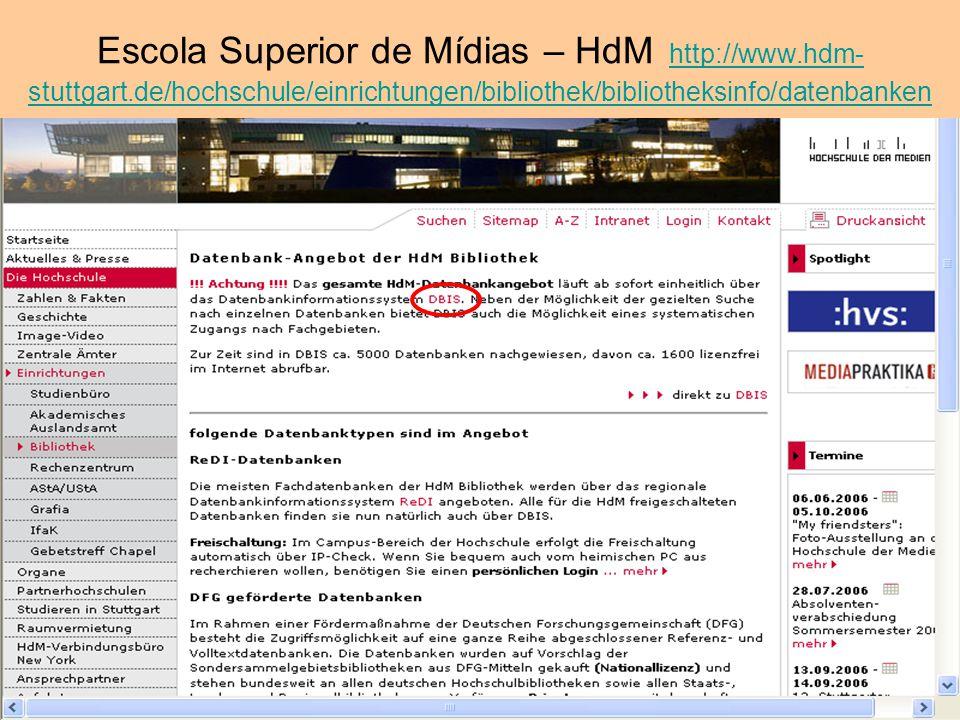 Escola Superior de Mídias – HdM http://www. hdm-stuttgart