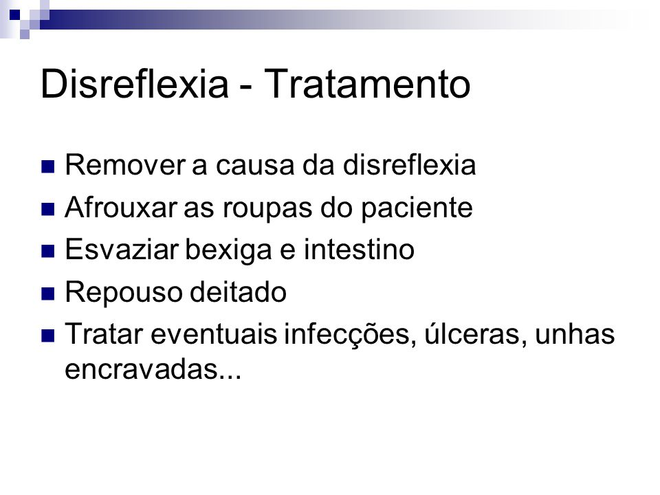 Disreflexia - Tratamento
