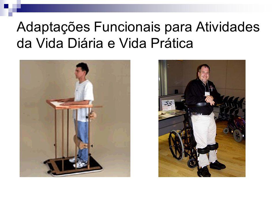 Adaptações Funcionais para Atividades da Vida Diária e Vida Prática