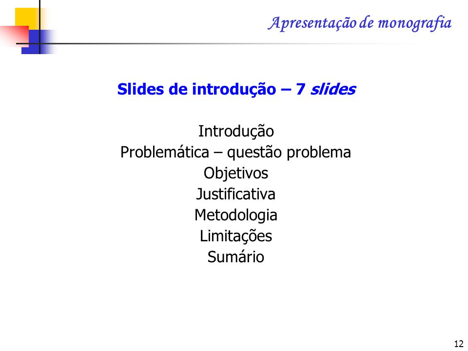 Slides de introdução – 7 slides