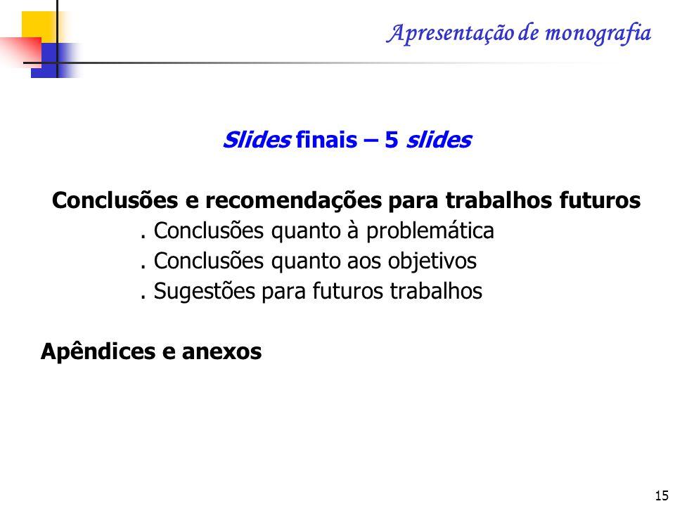 Conclusões e recomendações para trabalhos futuros