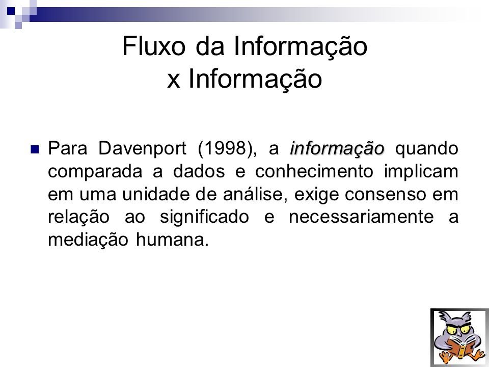 Fluxo da Informação x Informação