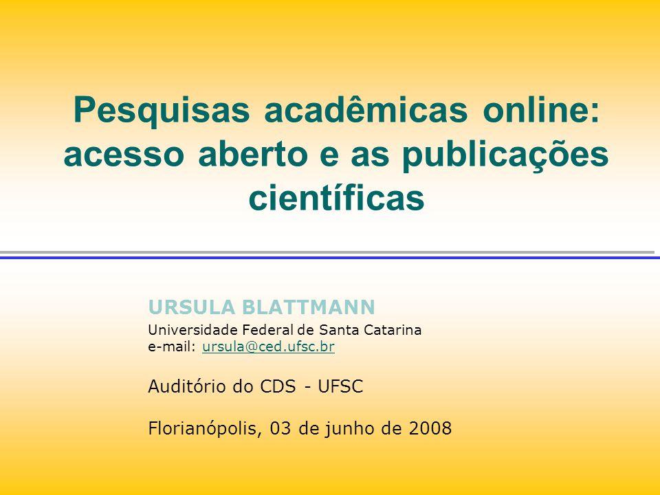 Pesquisas acadêmicas online: acesso aberto e as publicações científicas