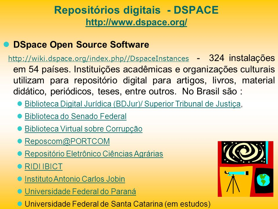 Repositórios digitais - DSPACE http://www.dspace.org/