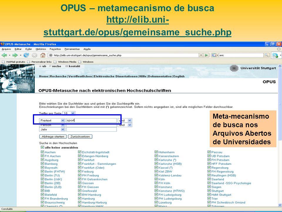 OPUS – metamecanismo de busca http://elib. uni-stuttgart