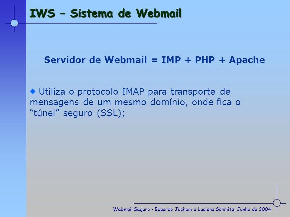 Servidor de Webmail = IMP + PHP + Apache