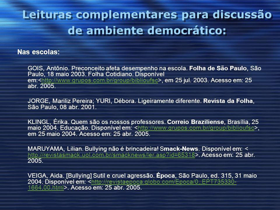 Leituras complementares para discussão de ambiente democrático: