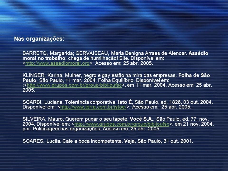 Nas organizações: