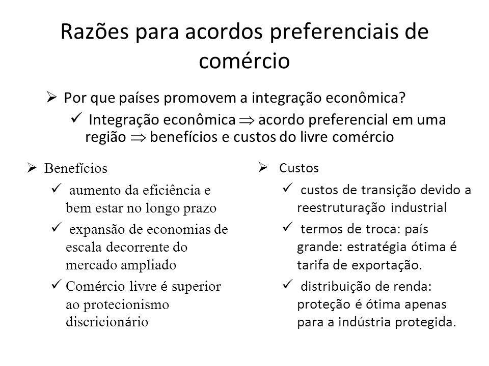 Razões para acordos preferenciais de comércio