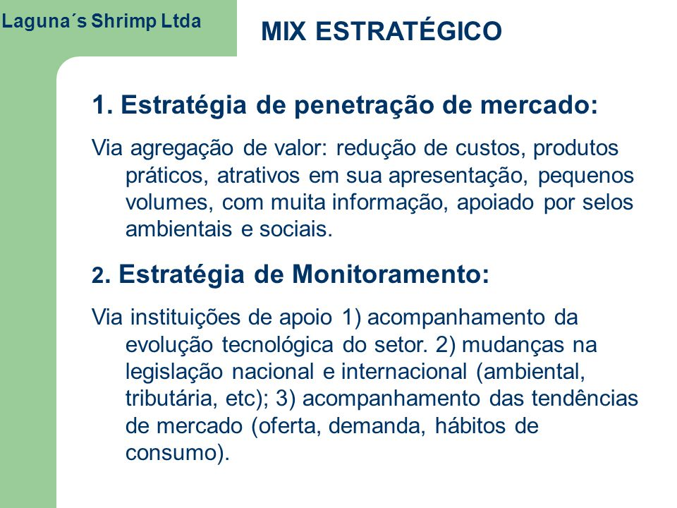 1. Estratégia de penetração de mercado: