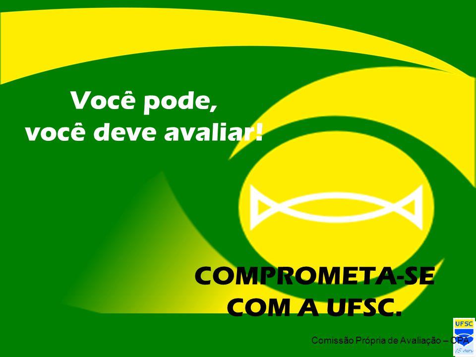 COMPROMETA-SE COM A UFSC.