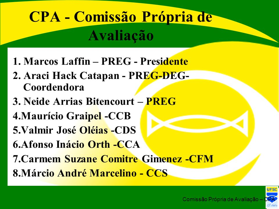 CPA - Comissão Própria de Avaliação
