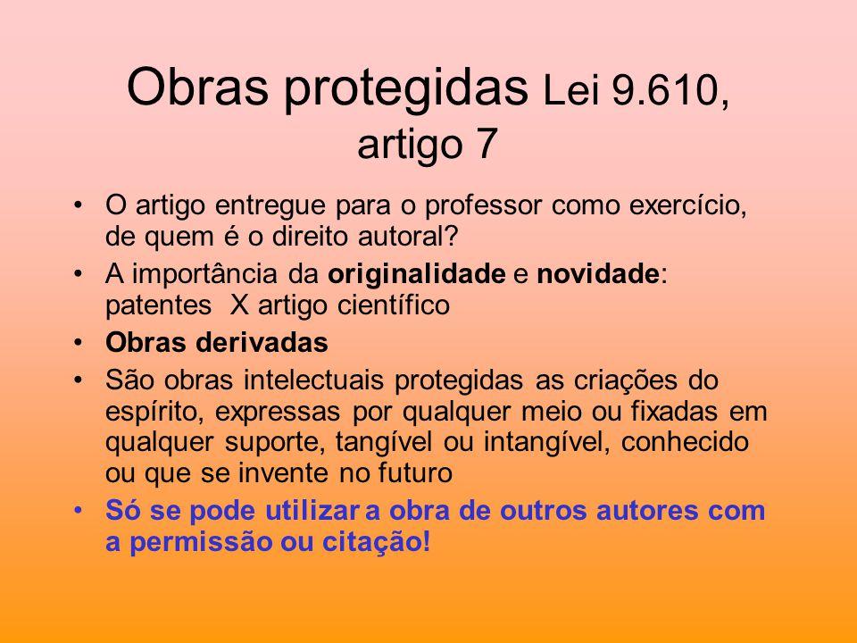 Obras protegidas Lei 9.610, artigo 7