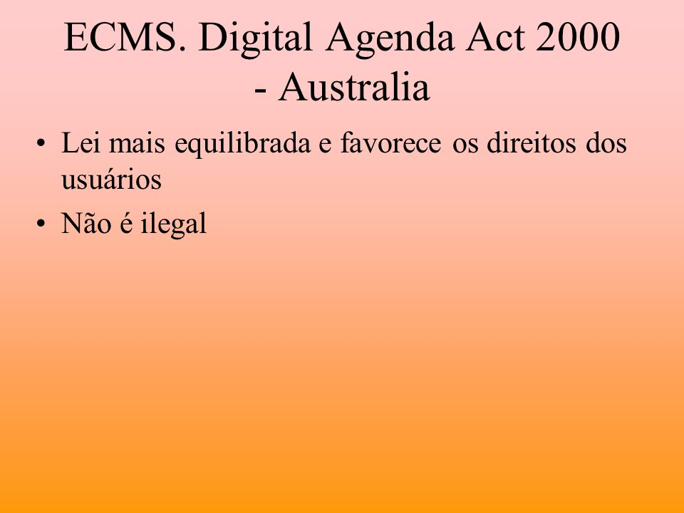 ECMS. Digital Agenda Act 2000 - Australia