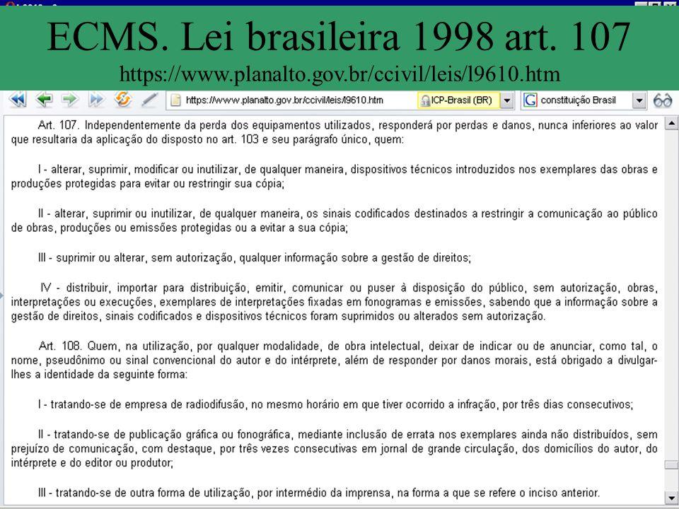 ECMS. Lei brasileira 1998 art. 107 https://www. planalto. gov